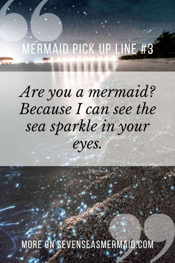 mermaid pick up line on an background with sparkling sea algae in the waves